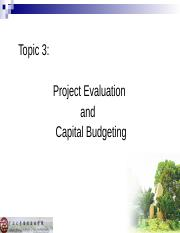Topic 3:Project Evaluation and Capital Budgeting
