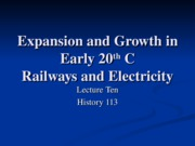 HIS113-10 Expansion and Growth in Early 20th C.- Utilities, Western Development, Mining and Forestry
