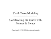 Yield Curve Building with Futures & Swaps