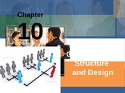 Ch.10 Organizational Structure and Design s