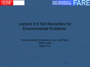 Lecture # 8 Tort Remedies for Environmental Problems