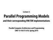 Carnegie Mellon Parralel Computing Notes on Lecture 3