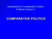 1 COMPARATIVE POLITICS