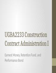 UGBA2233_CCAI_6_-_Earnest_Money_Retention_Sum_and_Performance_Bond