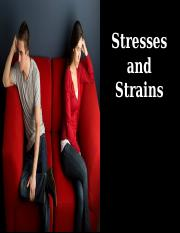 Chapter 10 - Stresses and Strains Student.ppt