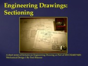 MECH2400 9400 Engineering Drawings Lecture Sectioning