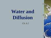 Ch6.2Water&Diff.