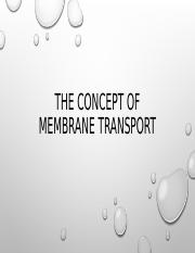 The concept of Membrane Transport