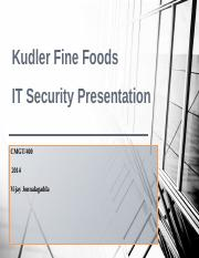 kudler fine foods it security report Kudler fine foods is an upscale grocery store it has three location based in the san diego area that deal in everyday food products and specialty items the goal of kudler find food's is to provide their customers the finest foodstuffs, wines, and related goods while offering exemplary customer service (apollo group, 2013).