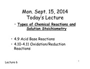 Chemistry 121 Lecture Types of Chemical Reactions and Solution Stoichiometry