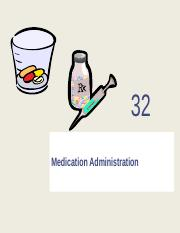 Medication+Administration+Ch.+32+Fall+2016.ppt