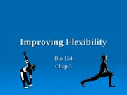 Module 6 (Lec 1) - Improving Flexibility