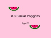 8-1.3 Similar Polygons