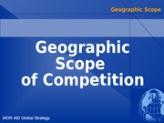 6 Globalization of Markets, Geographic Scope of Strategy and Competition