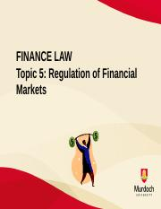 Topic 5 - Regulating Financial Markets.pdf