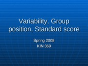 Lecture 3 - variability Percentile ranks and standard score