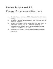 Review Party A and P 1energy and reactions