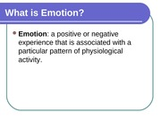 Chapter 9 - Emotion and Motivation