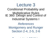 Lecture 3 Ch 2 Conditional Probs and Multiplicative Rules