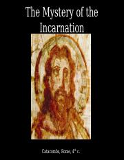 The Mystery of the Incarnation - Slides