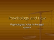 Psychologists Role in the Court Room