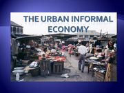 URS1006 Lecture 14 The urban informal economy
