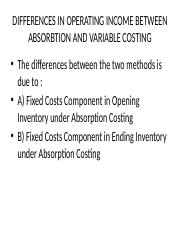 DIFFERENCES IN OPERATING INCOME BETWEEN ABSORBTION AND VARIABLE (1)