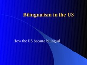 Bilingualism in the US