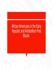 African Americans in the Early Republic and Antebellum.pptx