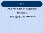 Class_9_Chapter_5_Data_Resource_Mgt_Section2