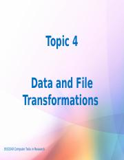 Topic 4 Data and File Transformations.pptx