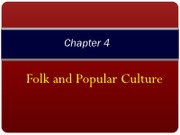 chapter_4_-_popular_and_folk_culture