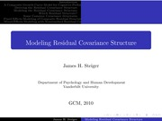 Psychology 319 (GCM)_Steiger_Lecture Notes on Modeling Residual Covariance Structure