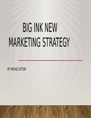 Big Ink New marketing strategy