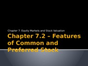 Chapter 7.2 – Features of Common and Preferred Stock.pptx