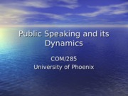 Public Speaking and its Dynamics