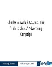 charles schwab co inc talk to chuck advertising campaign The basic logic, of course, is that the original founder of the company is an  pcs  at dell and talk to chuck ad campaigns at charles schwab are nice, but how.