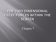 Lecture 7 - Forces Within The Screen