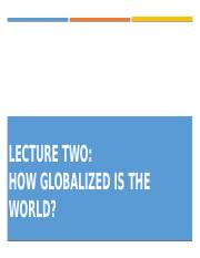 Lecture 2 How globalized is the world