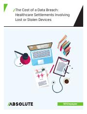 The Cost of a Data Breach Healthcare Settlements Involving Lost or Stolen Devices