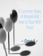 5 Common Types of Bosses And How to [Autosaved].pptx