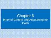 Chapter 06 - Internal Control and Accounting for Cash - IV