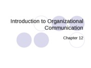 CMN 101 Lecture 6 organizational comm introduction