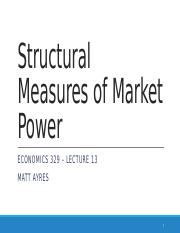 ECON 329 Lecture 13:14 Structural Measures of Market Power.pptx