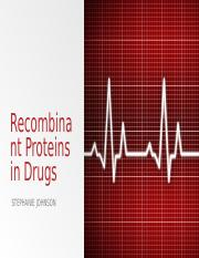 Recombinant Proteins in Drugs.pptx