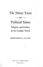 Ayoob%2C+Muhammad+-+Many+Faces+of+Political+Islam+_p+1-22%2C+122-169_
