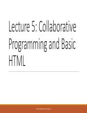 Lecture 5 - Collaborative Programming and Basic HTML.pdf