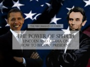 The Power of Speech-Lincoln and Obama