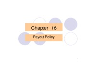 Ch 16 Dividend Policy