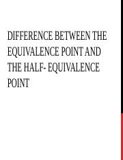 Diff Betw the Equivalence Pt & the Half-Equiv Pt ppt